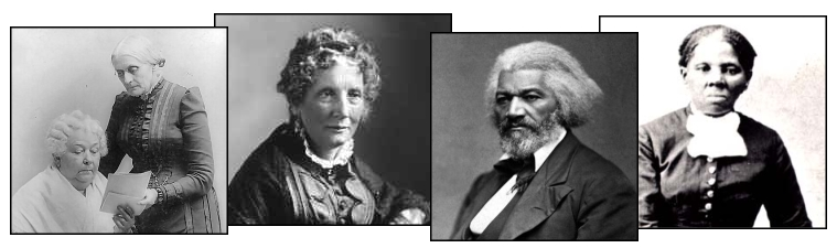 Photographs of Elizabeth Cady Stanton and Susan B. Anthony, Harriet Beecher Stowe, Frederick Douglas, Harriet Tubman